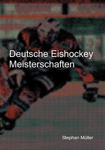 Deutsche Eishockey Meisterschaften By Stephan Muller