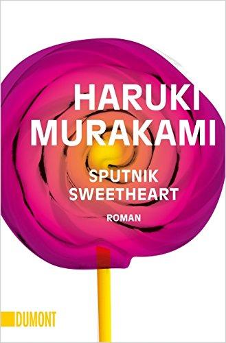 Sputnik Sweetheart: Roman By Haruki Murakami