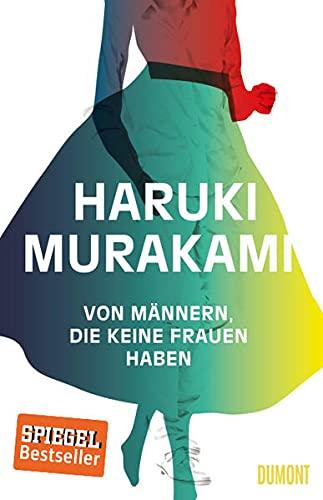 Von Männern, die keine Frauen haben: 7 neue Erzählungen By Haruki Murakami