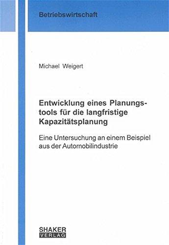 Weigert, M: Entwicklung eines Planungstools für die langfris By Michael Weigert