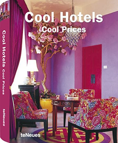 Cool Hotels Cool Prices By Patricia Masso