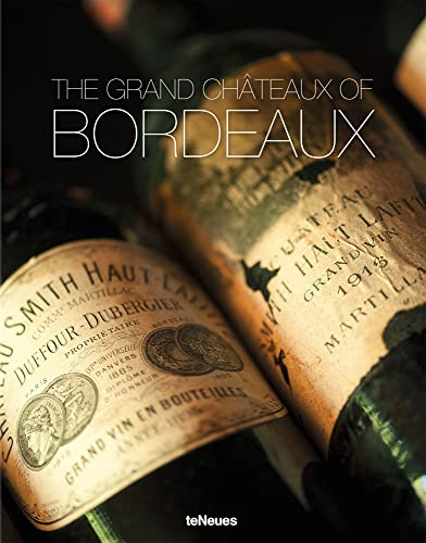 The Grand Chateaux of Bordeaux By Ralf Frenzel