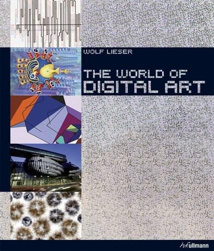 World of Digital Art W/ DVD By Wolf Lieser