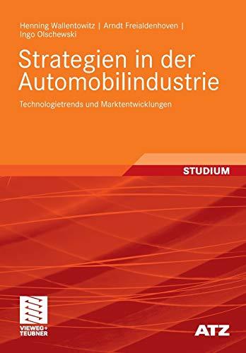Strategien in Der Automobilindustrie By Henning Wallentowitz
