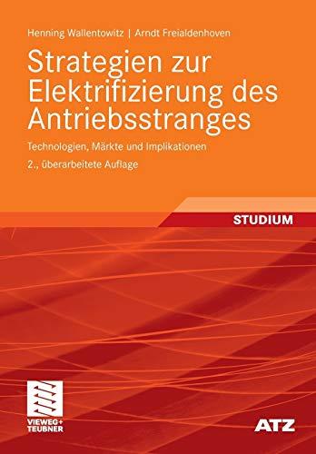 Strategien Zur Elektrifizierung Des Antriebsstranges By Henning Wallentowitz