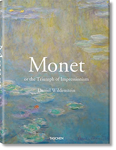 Monet or The Triumph of Impressionism (25) By Daniel Wildenstein