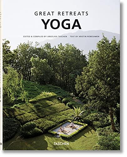 Great Yoga Retreats, 2nd Ed. By Angelika Taschen