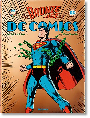 Bronze Age of DC Comics By Paul Levitz