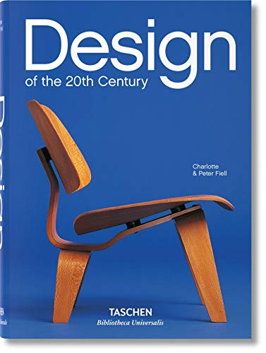 Design of the 20th Century (Bibliotheca Universalis) By Charlotte Fiell