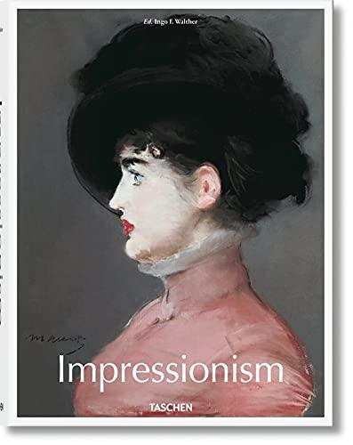 Impressionism By Edited by Ingo F. Walther