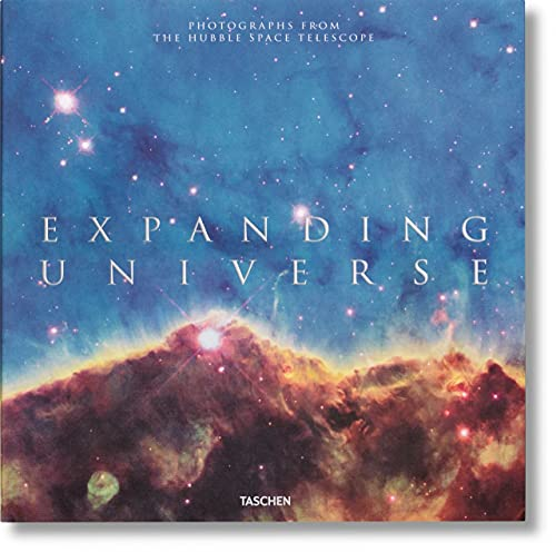 Expanding Universe: Photographs from the Hubble Space Telescope By Owen Edwards