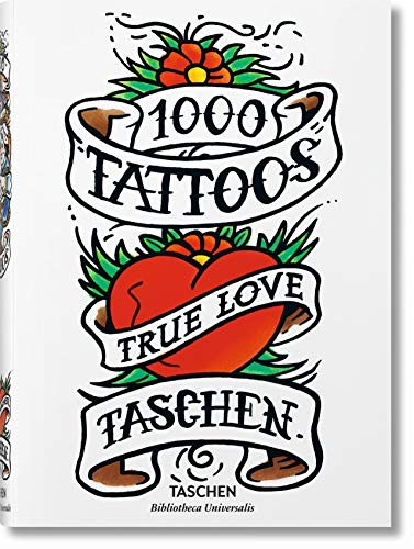 1000 Tattoos By Edited by Burkhard Riemschneider