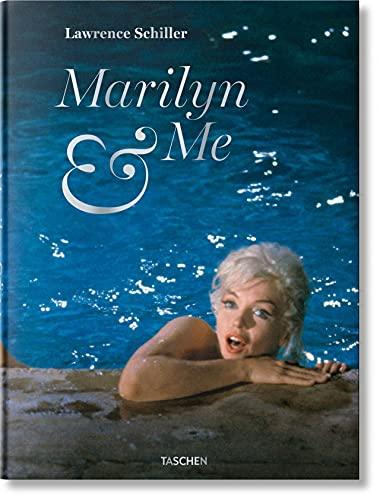 Lawrence Schiller. Marilyn & Me By Lawrence Schiller