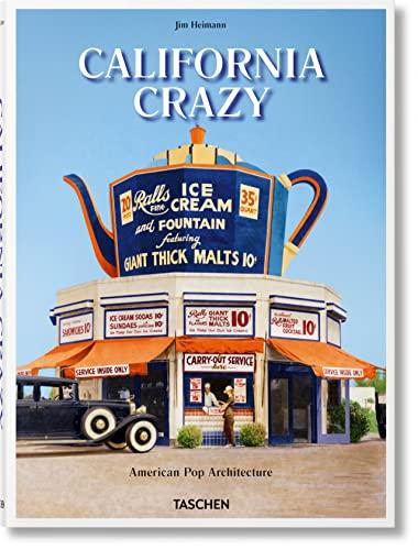 California Crazy By Jim Heimann