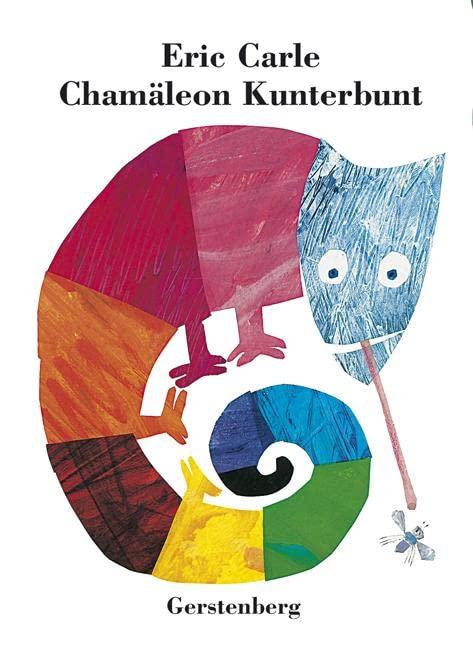 Chamäleon Kunterbunt von Eric Carle