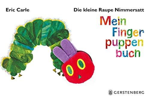 Die kleine Raupe Nimmersatt - Mein Fingerpuppenbuch(Assorted Cover image) von Eric Carle