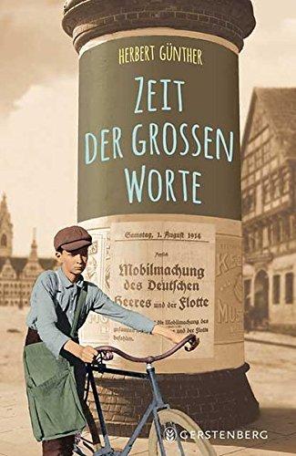 Zeit der großen Worte By Herbert Günther
