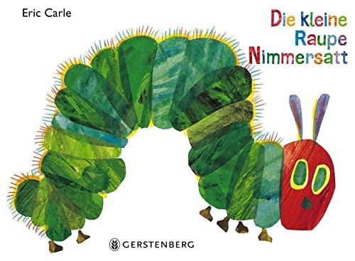 Die kleine Raupe Nimmersatt: Geschenkausgabe von Eric Carle