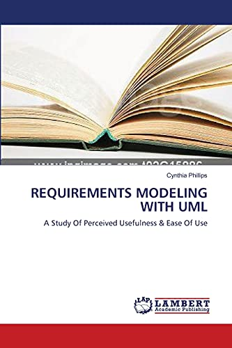 Requirements Modeling with UML By Dr Cynthia Phillips, PH.D.