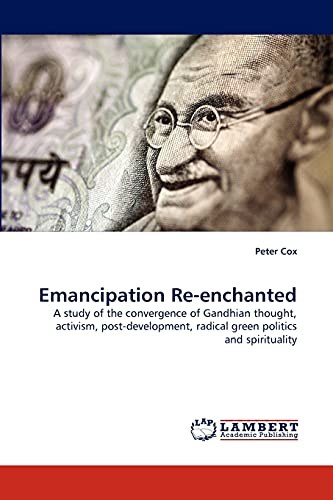 Emancipation Re-Enchanted By Peter Cox