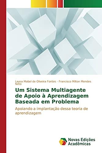 Um Sistema Multiagente de Apoio   Aprendizagem Baseada Em Problema By Fontes Laysa Mabel De Oliveira