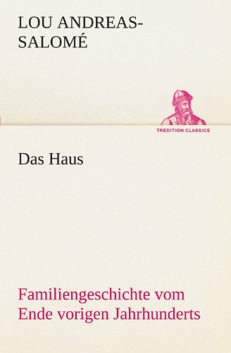 Das Haus By Lou Andreas-Salome