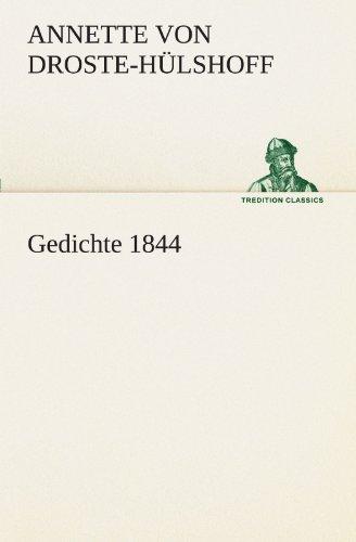 Gedichte 1844 By Annette Von Droste-Hulshoff