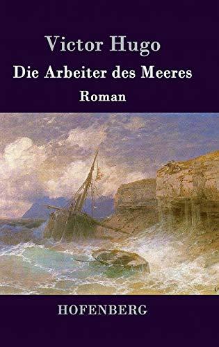 Die Arbeiter des Meeres By Victor Hugo