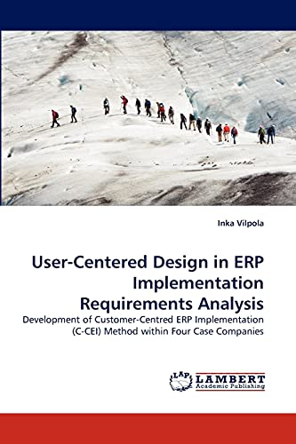 User-Centered Design in Erp Implementation Requirements Analysis By Inka Vilpola