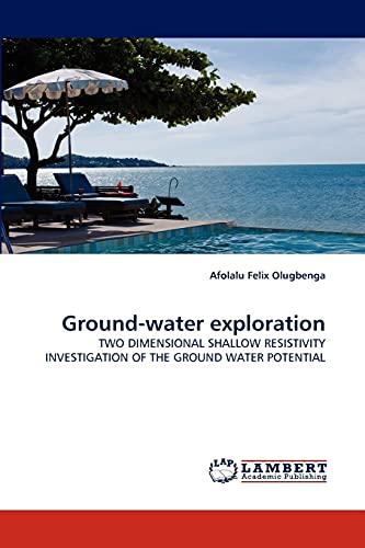 Ground-Water Exploration By Afolalu Felix Olugbenga