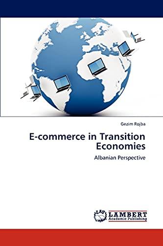 E-Commerce in Transition Economies By Gezim Rojba