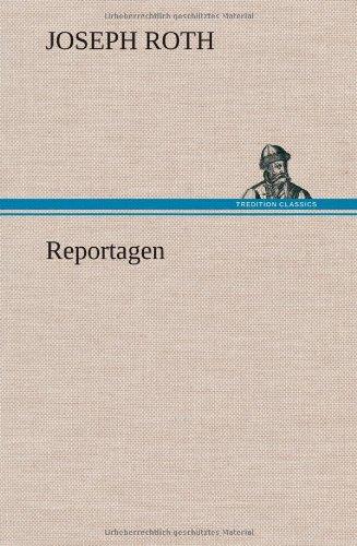 Reportagen von Joseph Roth