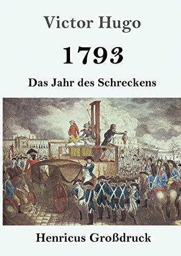 1793 (Grossdruck) By Victor Hugo