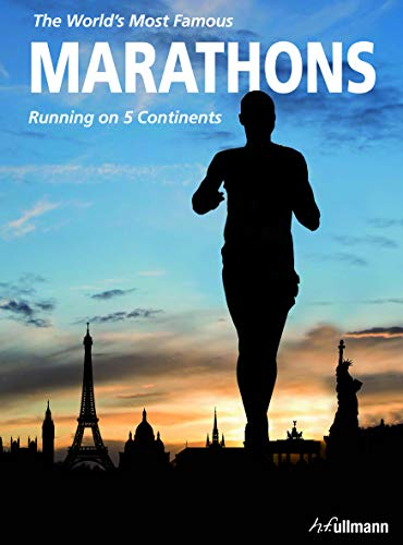 World's Most Famous Marathons: Running on 5 Continents By Enrico Aiello