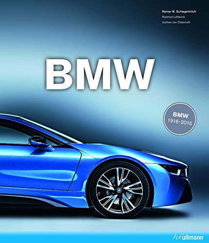 BMW By Rainer  W. Schlegelmilch