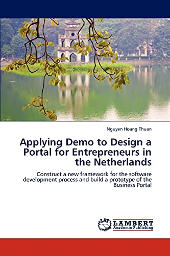 Applying Demo to Design a Portal for Entrepreneurs in the Netherlands By Hoang Thuan Nguyen