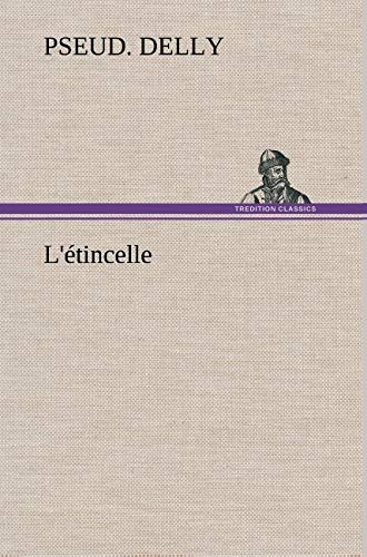 L'Etincelle By Pseud Delly