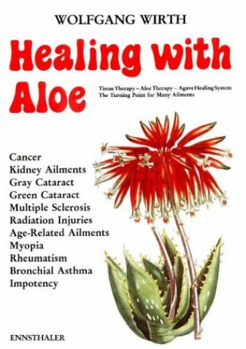Healing with Aloe By Wolfgang Wirth