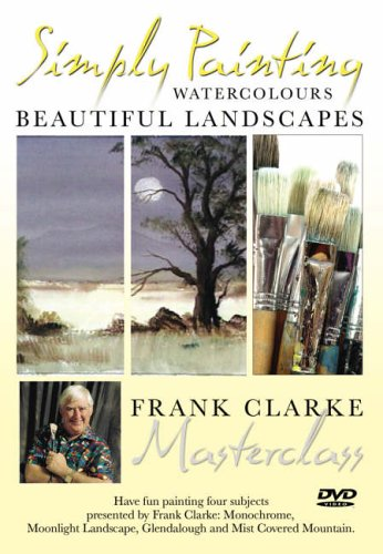 Simply Painting, Beautiful Landscapes, Frank Clarke Masterclass.