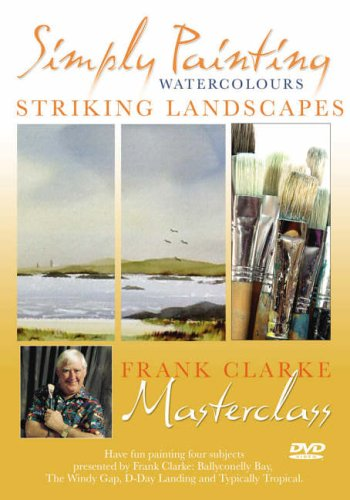 Simply Painting Watercolours, Striking Landscapes, Frank Clarke Masterclass.