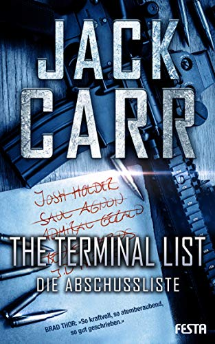 THE TERMINAL LIST - Die Abschussliste By Jack Carr
