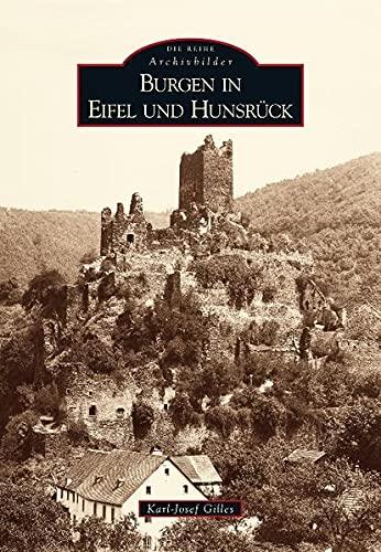 Burgen in Eifel und Hunsrück By Karl-Josef Dr. Gilles