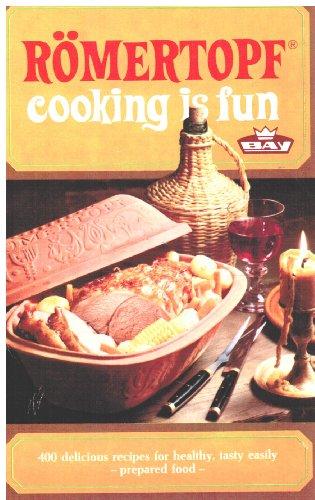 Romertopf Cooking is Fun By Wendy Philipson