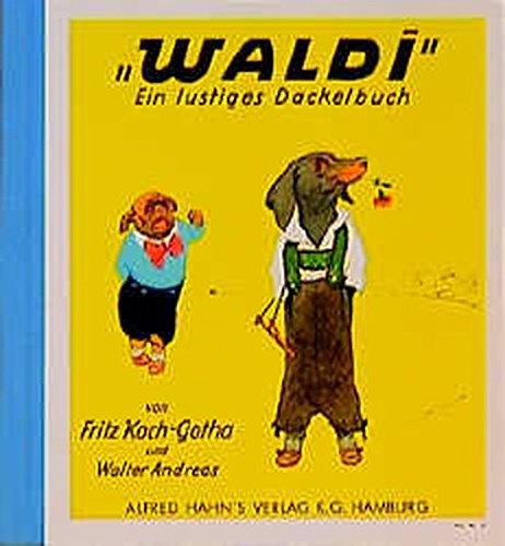 Waldi. By Walter Andreas