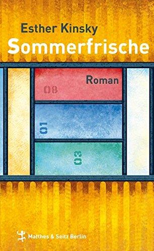 Sommerfrische By Esther Kinsky