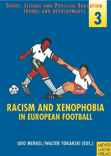 Racism and Xenophobia in European Football By Merkel
