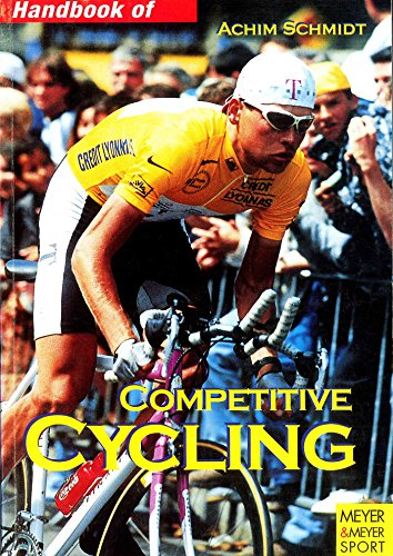 Handbook of Competitive Cycling By Achim Schmidt