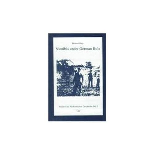 Namibia Under German Rule (Studien Zur Afrikanischen Geschichte) By Helmut Bley