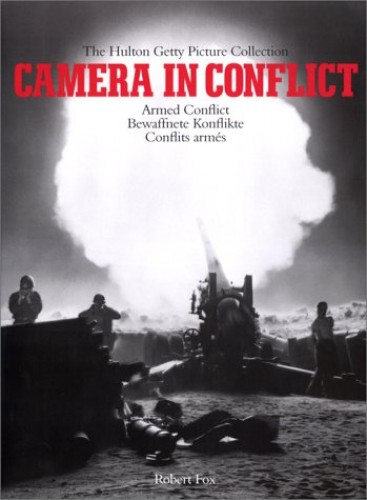 Camera in Conflicts By Professor Robert Fox