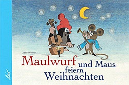 Der Maulwurf und die Maus feiern Weihnachten By Zdenek Miler